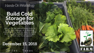 Building Cold Storage for Vegetable Farms @ F.A.R.M. | Dallas | Texas | United States