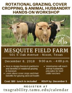 Rotational Grazing, Cover Cropping, Animal Husbandry Workshop @ Mesquite Field Farm | Nixon | Texas | United States