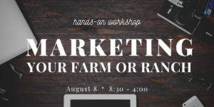 Marketing on the Farm or Ranch @ Richard & Patsy Wallrath AgriLife Extension Building